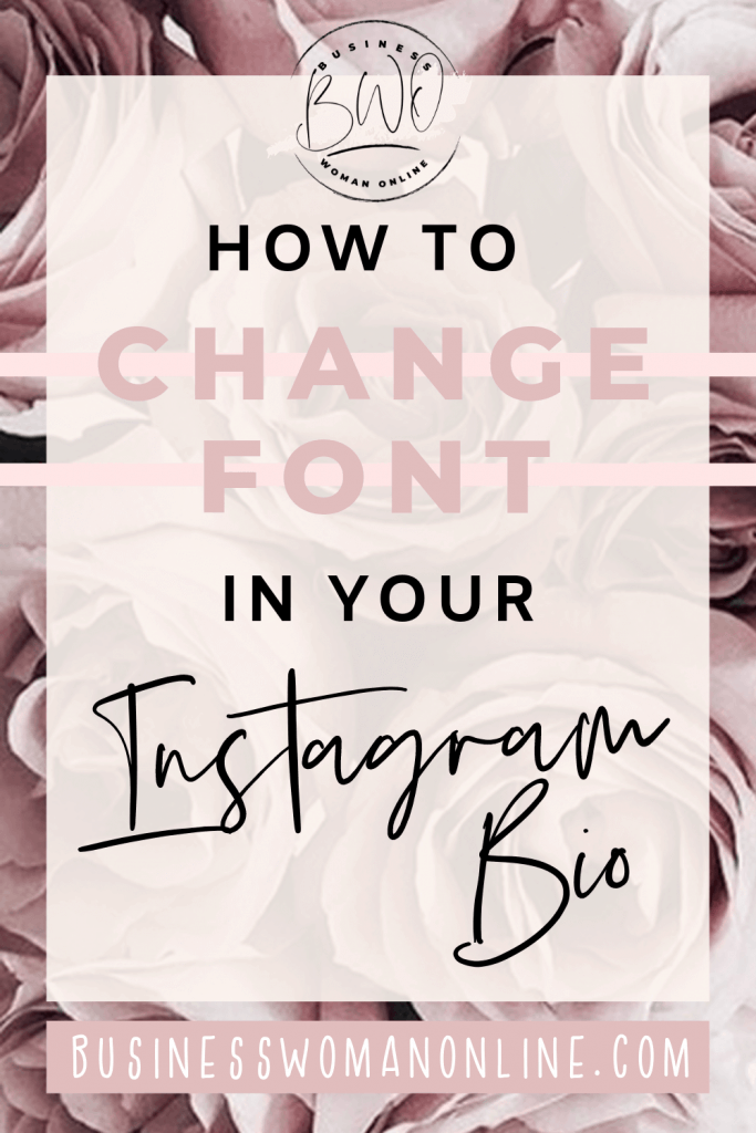 How to change font in your Instagram bio