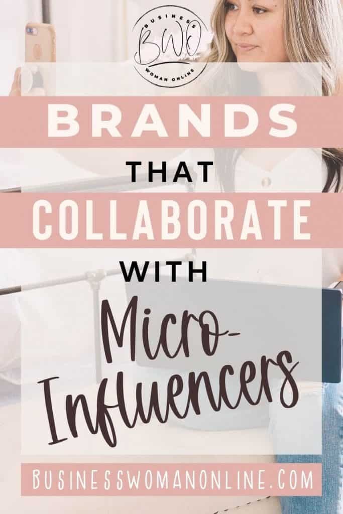 Brands that work with micro influencers